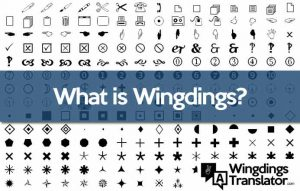 What is Wingdings?